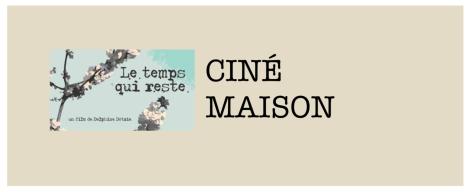 CINÉ MAISON